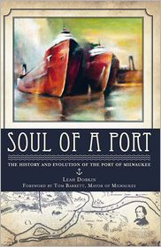 Soul of a Port: The History and Evolution of the Port of Milwaukee