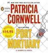Port Mortuary (A Scarpetta Novel) - Patricia Cornwell
