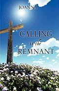 Calling in the Remnant - Joanna