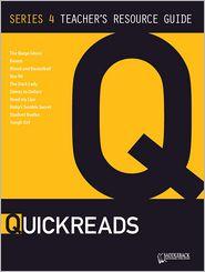 Quickreads Series 4 Teacher's Guide