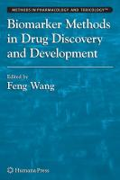 Biomarker Methods in Drug Discovery and Development (Methods in Pharmacology and Toxicology)