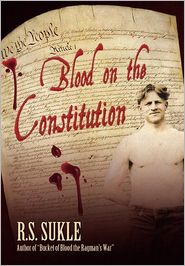 Blood on the Constitution