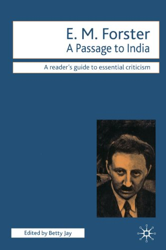 A Passage to India: A Reader's Guide to Essential Criticism - E.M. Forster