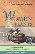 Women and Plants: Gender Relations in Biodiversity Management and Conservation