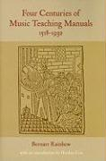 Four Centuries of Music Teaching Manuals, 1518-1932