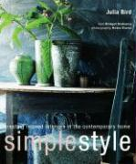 Simple Style: Creating Relaxed Interiors in the Contemporary Home