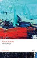 Last Farmer & Other Poems - Belcher, Shaun