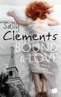 Bound to Love - Clements, Sally