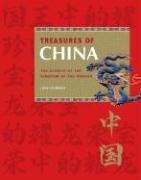 Treasures of China: The Glories of the Kingdom of the Dragon