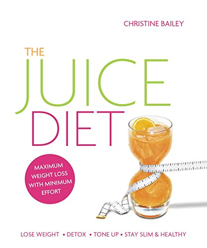 Juice Diet - Christine Bailey