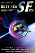 The Mammoth Book of Best New Science Fiction 22
