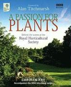 A Passion for Plants: Behind the Scenes at the Royal Horticultural Society