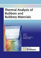 Thermal Analysis of Rubbers and Rubbery Materials