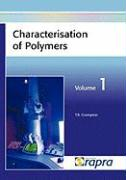 Characterisation of Polymers, Volume 1