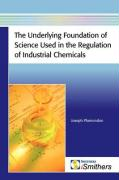 The Underlying Foundation of Science Used in the Regulation of Industrial Chemicals - Plamondon, Joseph