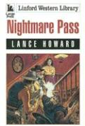 Nightmare Pass - Howard, Lance