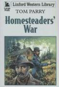 Homesteaders' War - Parry, Tom