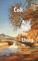A Time for Living - Colt
