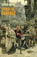 House of Tongues - Wicks, Susan