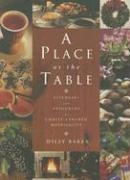 A Place at the Table: Liturgies and Resources for Christ-Centred Hospitality - Baker, Dilly