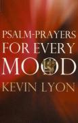 Psalm-Prayers for Every Mood - Lyon, Kevin