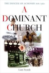 A Dominant Church: The Diocese of Achonry 1818-1960