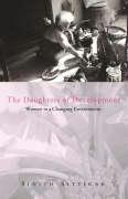The Daughters of Development: Women in a Changing Environment