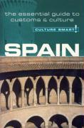 Spain - Culture Smart!: The Essential Guide to Customs & Culture