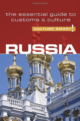 Russia - Culture Smart!: the essential guide to customs & culture - Anna King