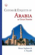 Customs & Etiquette of Arabia & Gulf States