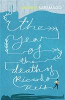 Year of the Death of Ricardo Reis