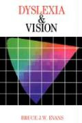 Dyslexia and Vision - Evans, Terry