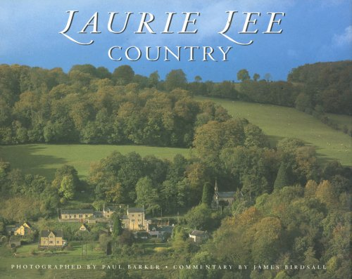 Laurie Lee Country - James Birdsall