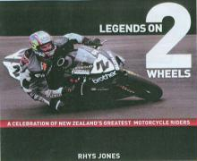 Legends on 2 Wheels - Jones, Rhys