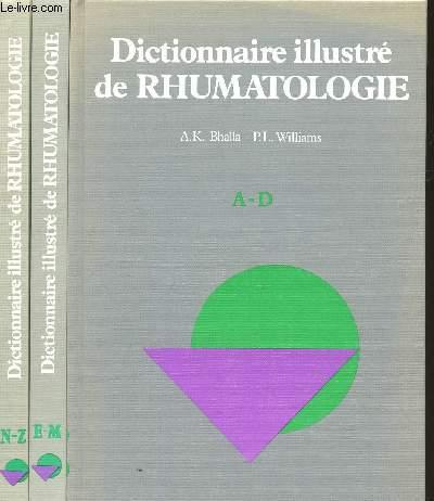 DICTIONNAIRE ILLUSTRE DE RHUMATOLOGIE / TOMES 1, 2 et 3. (DE A à Z). - BHALLA A.K. / WILLIAMS