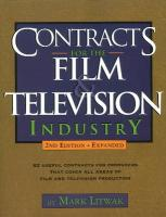 Contracts for the Film & Television Industry - Litwak, Mark