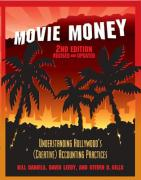 Movie Money: Understanding Hollywood's (Creative) Accounting Practices