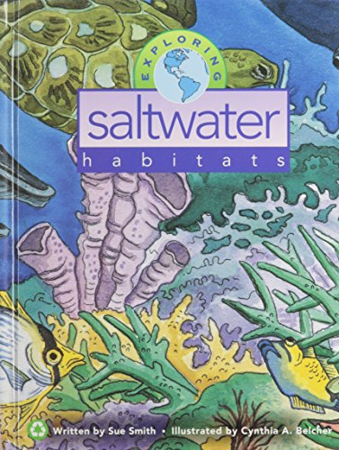 Exploring Saltwater Habitats (Mondo's Exploring Series) - Sue Smith
