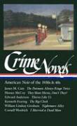 Crime Novels of the 30s and 40s: American Noir