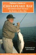 Flyfishers Guide to the Chesapeake Bay: Includes Light Tackle