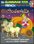 Cinderella (Level 1): Learn French Through Fairy Tales
