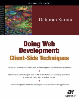 Doing Web Development : Client-Side Techniques - Deborah Kurata