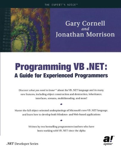 Programming VB .NET: A Guide for Experienced Programmers - Gary Cornell; Jonathan Morrison