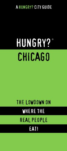 HUNGRY? CHICAGO (Hungry? City Guides) - First Last