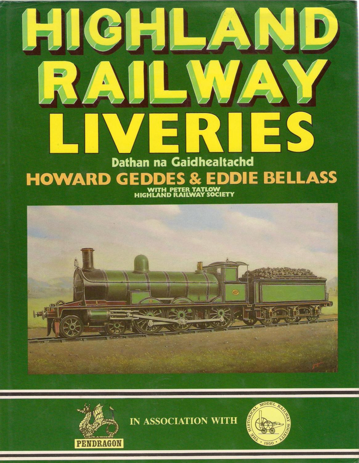 Highland Railway Liveries - Geddes, Howard & Bellass,Eddie