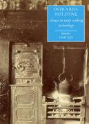 Over a Red-Hot Stove: Essays in Early Cooking Technology