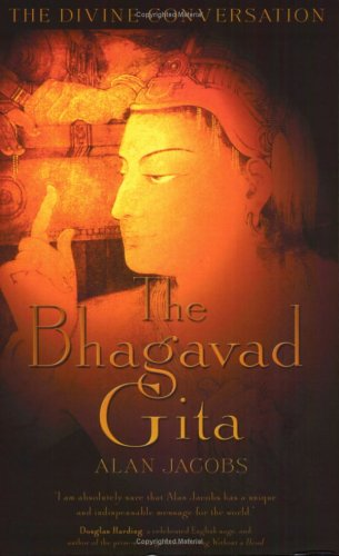 The Bhagavad Gita (Divine Conversations) - Alan Jacobs