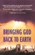 Bringing God Back to Earth: Confessions of a Christian Publisher