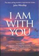 I Am with You