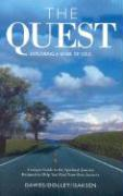 The Quest: Exploring a Sense of Soul: Growth and Nourishment for Your Spiritual Journey